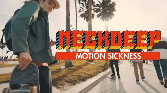 neck-deep-motion-sickness-official-music-video-youtube-thumbnail-1024x576.jpg